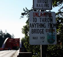 No Climbing On Bridge by Julia Washburn