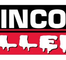 Lincoln killer Sticker