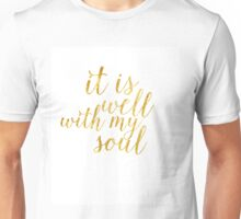 Gold Foil It Is Well With My Soul Unisex T-Shirt