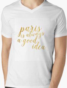 Gold Foil Paris Is Always A Good Idea Mens V-Neck T-Shirt