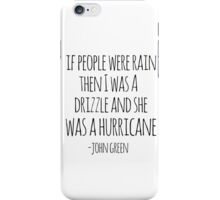 If People Were Rain iPhone Case/Skin