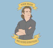 Gaius Baltar, The Man Who Ruined Everything Unisex T-Shirt