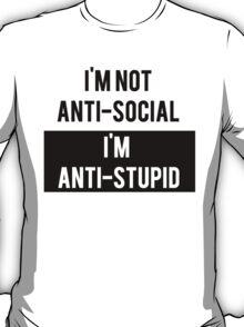 Anti-Social Vs Anti-Stupid T-Shirt
