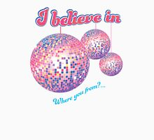I believe in mirror balls Womens Fitted T-Shirt