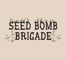 Seed Bomb Brigade by DILLIGAF