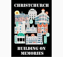 Christchurch - Built on memories Unisex T-Shirt