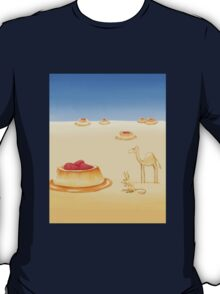 Desserts in the Desert T-Shirt