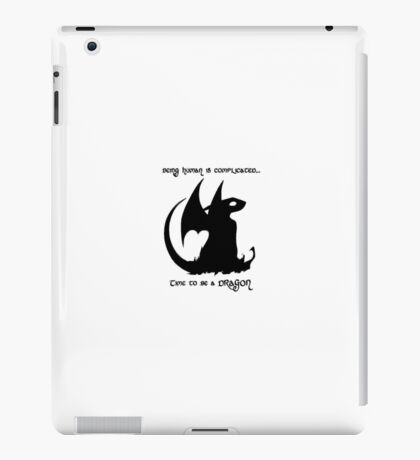 Time to be a Dragon iPad Case/Skin