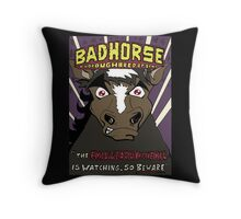 BAD HORSE Throw Pillow