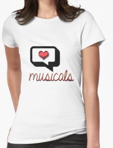 Love Musicals? Womens Fitted T-Shirt