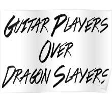 Guitar Players Over Dragon Slayers Poster