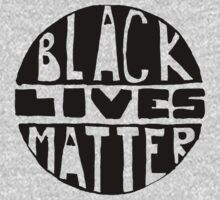 Black Lives Matter - Filled by sadiesavesit