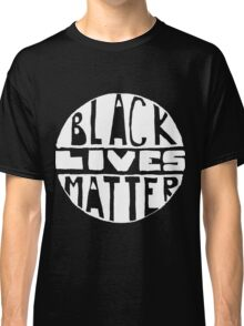 Black Lives Matter - Filled Black Background Classic T-Shirt