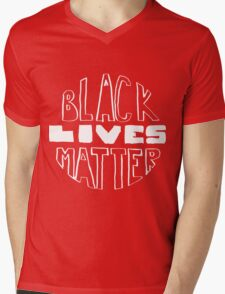 Black Lives Matter - Black Background Mens V-Neck T-Shirt