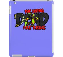The Living Dead are Rising iPad Case/Skin