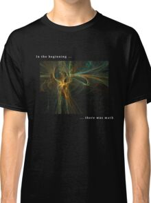 In the beginning Classic T-Shirt