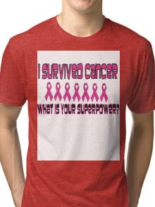 Pink Superpowers! Tri-blend T-Shirt