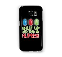 Shut up and take my Rupees! Samsung Galaxy Case/Skin