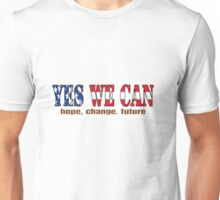 Yes We Can The American Spirits Unisex T-Shirt