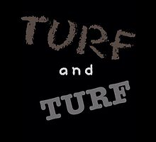 turf and turf by QueenofOZ