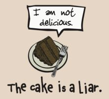 The Cake is a Liar. by sender