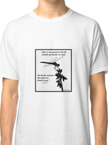 Black and White Dragonfly with quote Classic T-Shirt