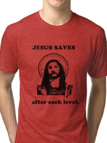 Jesus Saves after each level. Tri-blend T-Shirt