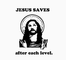 Jesus Saves after each level. Unisex T-Shirt