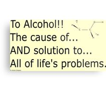 To alcohol!!! Metal Print