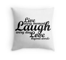 Live Laugh Love Throw Pillow