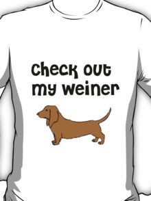 Check Out My Wiener Funny Dog Tee T-Shirt