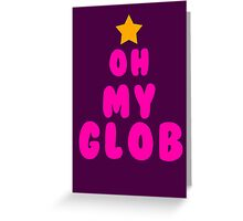Oh my glob, adventure time Greeting Card