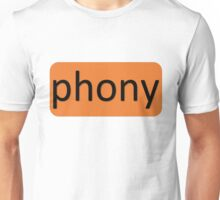 The Real You - Phony Unisex T-Shirt