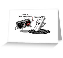 This is the eighties! Nes Greeting Card
