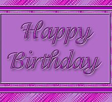 pretty purple Happy Birthday by Donna Grayson
