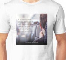 Humility Unisex T-Shirt
