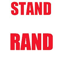 Stand With Rand [Red] Photographic Print