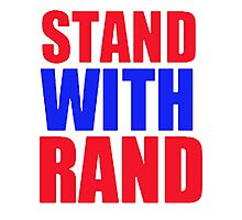 Stand With Rand [Red&Blue] Photographic Print