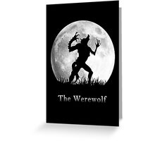 Werewolf at the Full Moon Greeting Card