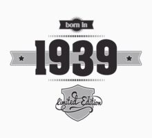 Born in 1939 Kids Clothes