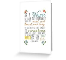 As A Nurse Maya Angelou Quote Greeting Card