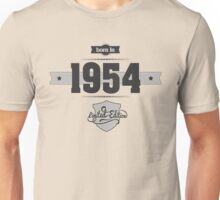 Born in 1954 Unisex T-Shirt