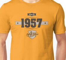 Born in 1957 Unisex T-Shirt