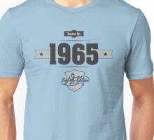Born in 1965 Unisex T-Shirt