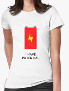 I have potential Womens Fitted T-Shirt