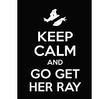 Keep Calm And Go Get Her Ray - Tshirts & Hoodies Photographic Print