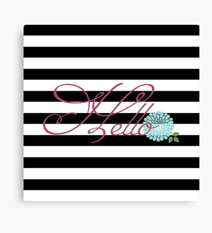 Modern Chic Bold Stripes Floral Hello Canvas Print