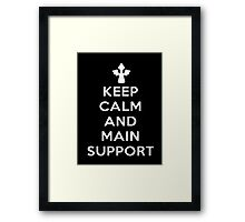 Keep Calm And Main Support - Tshirts & Hoodies Framed Print