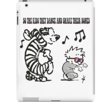 So the kids they dance... iPad Case/Skin