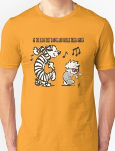 So the kids they dance... T-Shirt